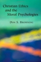 Christian Ethics and  the Moral Psychologies (Religion, Marriage, and Family)