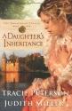 A Daughters Inheritance (Broadmoor Legacy, Book 1)