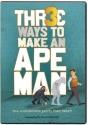 Three Ways to Make and Apeman