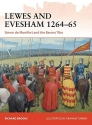 Lewes and Evesham 1264–65: Simon de Montfort and the Barons' War (Campaign)