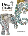 Dream Catcher: life on earth: A powerful & inspiring colouring book celebrating the beauty of nature