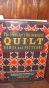 The Collector's Dictionary Of Quilt Names and Patterns
