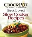 CROCK-POT® Best-Loved Slow Cooker Recipes