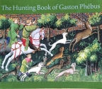 The Hunting Book of Gaston Phebus
