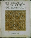 Quranic Art of Calligraphy and Illumination