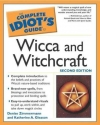 Complete Idiot's Guide to Wicca and Witchcraft, 2E (The Complete Idiot's Guide)
