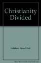 Christianity Divided