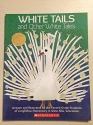 White Tails and Other White Tales