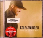 Cole Swindell - You Should Be Here - Exclusive Edition with 2 Extra Songs