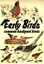 Early Birds: Common Backyard Birds (Pocket Nature Guides)