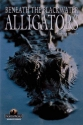 Alligators: Beneath the Blackwater (Wildlife Series)