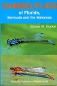Damselflies of Florida, Bermuda, and the Bahamas (Scientific Publishers Nature Guide, No 3)