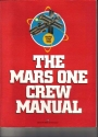 The Mars One Crew Manual