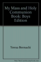 My Mass and Holy Communion Book: Boys Edition