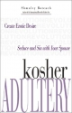 Kosher Adultery: Seduce and Sin with Your Spouse