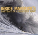 Inside Maverick's: Portrait of a Monster Wave