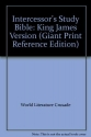 Intercessor's Study Bible: King James Version (Giant Print Reference Edition)