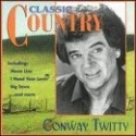 Classic Country: Conway Twitty