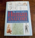 The Artist's Guide to Human Anatomy: An Illustrated Reference to Drawing Humans Including Work by Amateur Artists, Art Teachers and Students