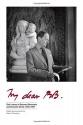 My Dear BB . . .: The Letters of Bernard Berenson and Kenneth Clark, 1925–1959