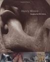 Henry Moore: Sculpting the Twentieth Century