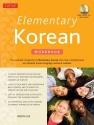 Elementary Korean Workbook: (Audio CD I...