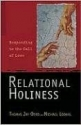 Relational Holiness: Responding to the Call of Love