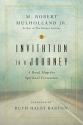 Invitation to a Journey: A Road Map for Spiritual Formation (Transforming Center Set)