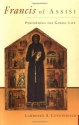 Francis of Assisi: Performing the Gospe...