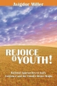 Rejoice O Youth: Rational Approaches to God's Existence and the Torah's Divine Origin