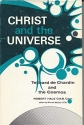 Christ and the Universe: Teilhard De Chardin and the Cosmos
