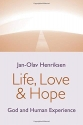 Life, Love, and Hope: God and Human Experience