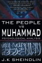 The People vs Muhammad - Psychological Analysis