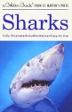 Sharks: A Golden Guide from St. Martin's Press