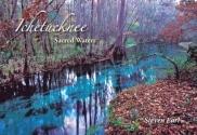 Ichetucknee: Sacred Waters