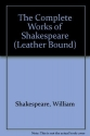 The Complete Works of William Shakespeare (Three volumes)