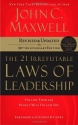 The 21 Irrefutable Laws of Leadership: Follow Them and People Will Follow You (Revised & Updated)
