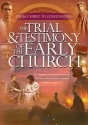 Trial and Testimony of the Early Church PDF Curriculum