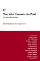 Narrative Dynamics in Paul: A Critical Assessment