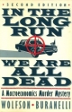 In the Long Run We Are All Dead: A Macroeconomics Murder Mystery