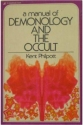 A Manual of Demonology and the Occult