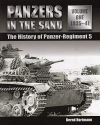 Panzers in the Sand: The History of Panzer-Regiment 5, 1935-41 (Volume 1)