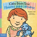 Calm-Down Time / Momento para calmarse (Toddler Tools) (English and Spanish Edition)