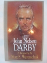 John Nelson Darby/a Biography