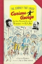 The Journey That Saved Curious George Young Readers Edition: The True Wartime Escape of Margret and H. A. Rey