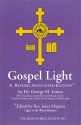 Gospel Light - A Revised Annotated Edition