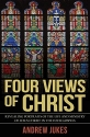 Four Views of Christ: The Characteristic Differences in the Four Gospels