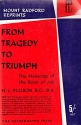 From Tragedy to Triumph (Mount Radford Reprints)