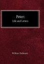 Peter: His Life and Letters