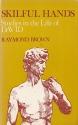 Skillful hands: studies in the life of David (Lakeland series paperbacks)